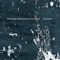 CD Christian Wallumrød Ensemble - Outstairs