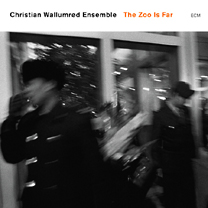 CD Christian Wallumrød Ensemble - The Zoo Is Far